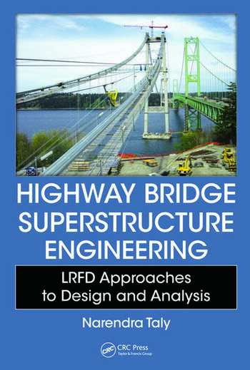 Highway Bridge Superstructure Engineering LRFD Approaches to Design and Analysis book cover