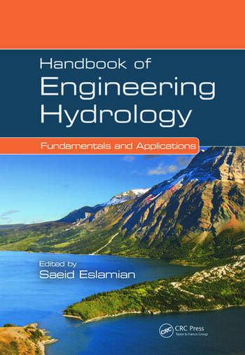 Handbook of Engineering Hydrology. Fundamentals and Applications