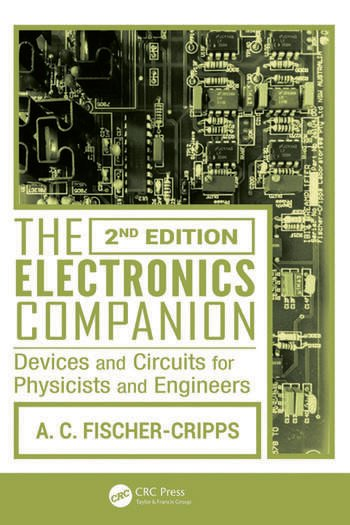 The Electronics Companion Devices and Circuits for Physicists and Engineers, 2nd Edition book cover