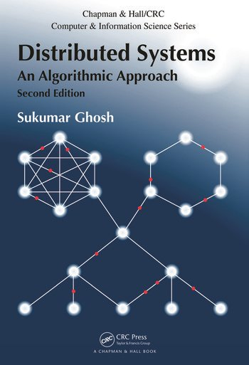 Distributed Systems An Algorithmic Approach, Second Edition book cover