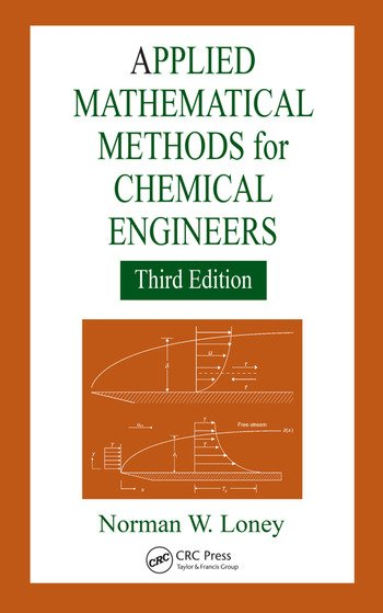 Applied Mathematical Methods for Chemical Engineers book cover
