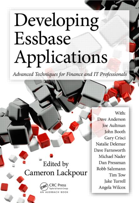 Developing Essbase Applications Advanced Techniques for Finance and IT Professionals book cover