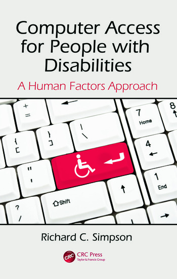 Computer Access for People with Disabilities A Human Factors Approach book cover