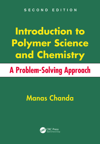 Introduction to Polymer Science and Chemistry A Problem-Solving Approach, Second Edition book cover