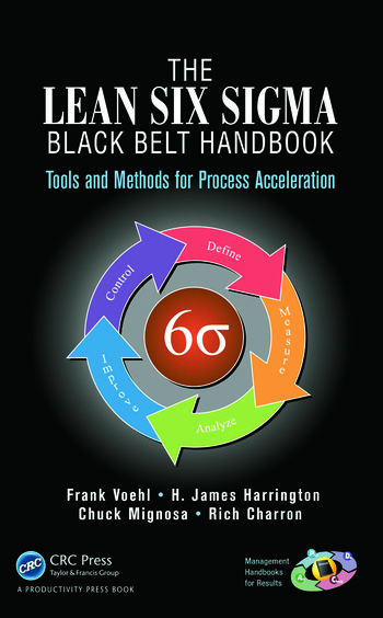 The Lean Six Sigma Black Belt Handbook Tools and Methods for Process Acceleration book cover
