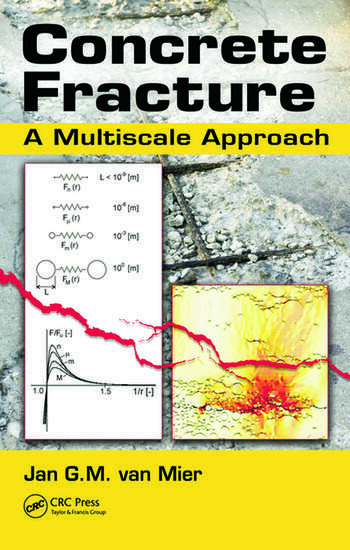 Concrete Fracture A Multiscale Approach book cover