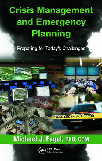 Crisis Management and Emergency Planning Preparing for Today's Challenges book cover