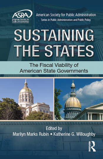 Sustaining the States The Fiscal Viability of American State Governments book cover