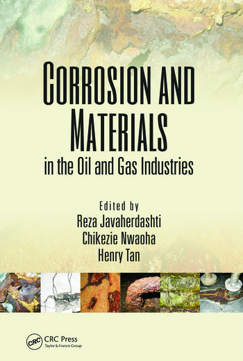 Corrosion and Materials in the Oil and Gas Industries book cover