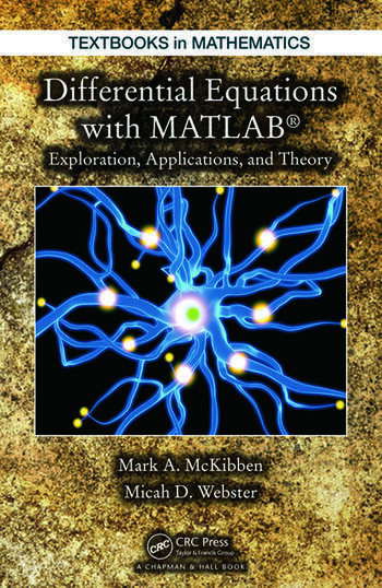 Differential equations with matlab exploration applications and differential equations with matlab exploration applications and theory fandeluxe Image collections