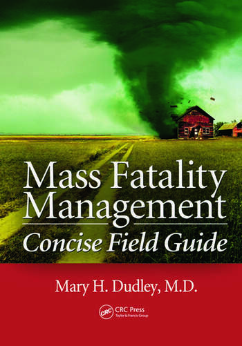 Mass Fatality Management Concise Field Guide book cover