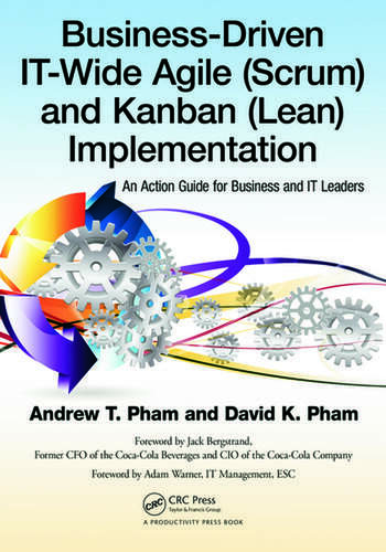 Business-Driven IT-Wide Agile (Scrum) and Kanban (Lean) Implementation An Action Guide for Business and IT Leaders book cover