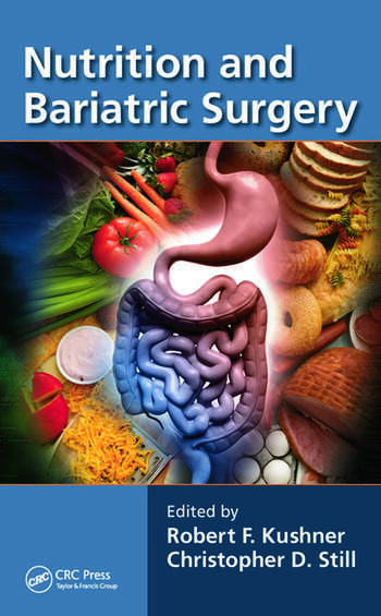 Bariatric Surgery Patients A Nutritional Guide Crc Press Book