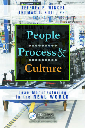 People, Process, and Culture Lean Manufacturing in the Real World book cover