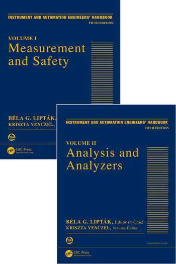 Instrument and Automation Engineers' Handbook Process Measurement and Analysis, Fifth Edition - Two Volume Set book cover