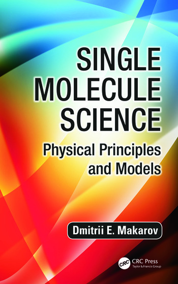 Single Molecule Science Physical Principles and Models book cover