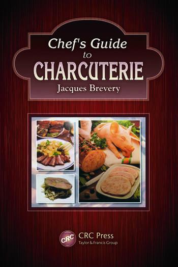 chef s guide to charcuterie crc press book