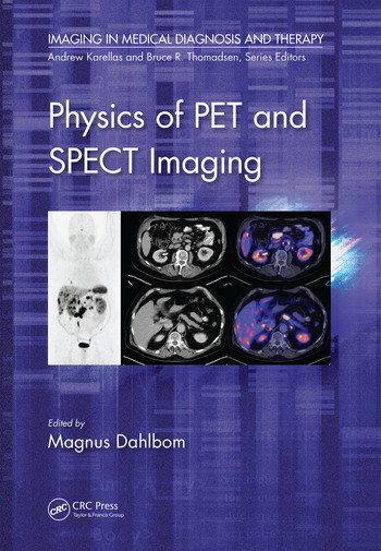 Physics of PET and SPECT Imaging book cover