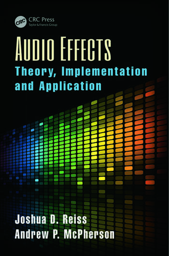 Audio Effects Theory, Implementation and Application book cover
