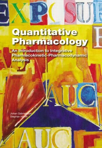 Quantitative Pharmacology An Introduction to Integrative Pharmacokinetic-Pharmacodynamic Analysis book cover