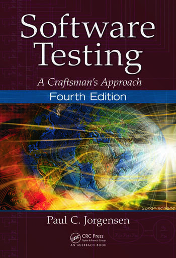 Software Testing A Craftsman's Approach, Fourth Edition book cover