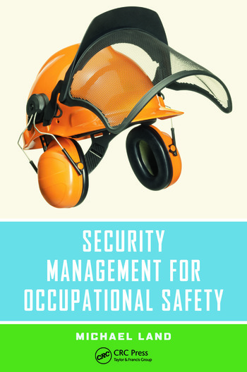 Security Management for Occupational Safety book cover