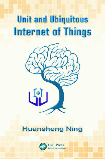 Unit and Ubiquitous Internet of Things book cover