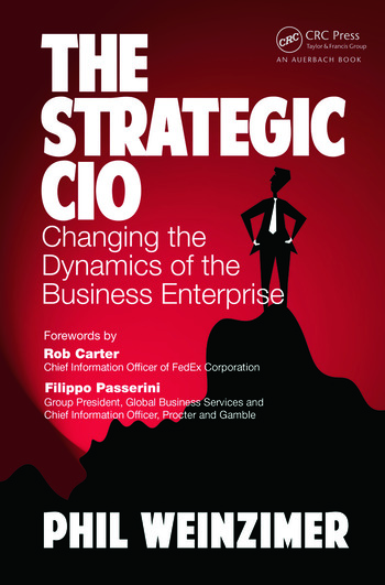 The Strategic CIO Changing the Dynamics of the Business Enterprise book cover