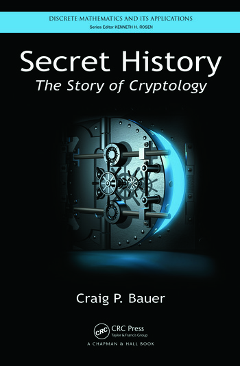 Secret History The Story of Cryptology book cover