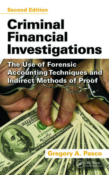 Criminal Financial Investigations The Use of Forensic Accounting Techniques and Indirect Methods of Proof, Second Edition book cover