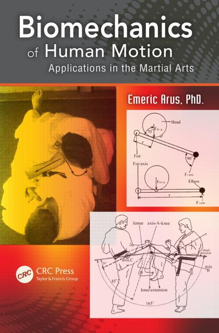 Biomechanics of Human Motion Applications in the Martial Arts book cover