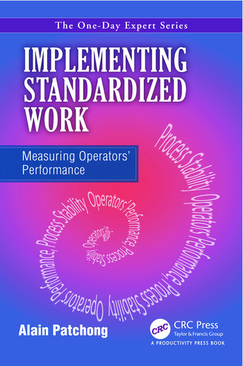 Implementing Standardized Work Measuring Operators' Performance book cover