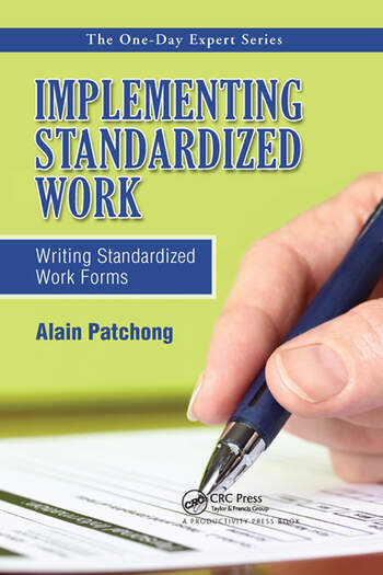 Implementing Standardized Work Writing Standardized Work Forms book cover