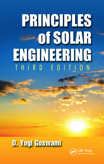 Principles of Solar Engineering, Third Edition book cover