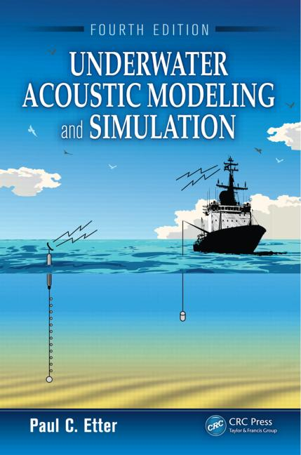 Underwater Acoustic Modeling and Simulation, Fourth Edition book cover