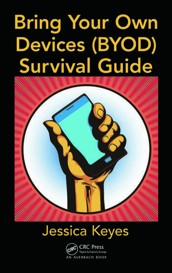Bring Your Own Devices (BYOD) Survival Guide book cover