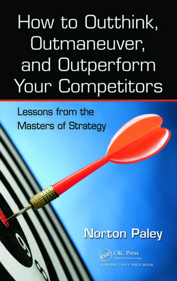 How to Outthink, Outmaneuver, and Outperform Your Competitors Lessons from the Masters of Strategy book cover