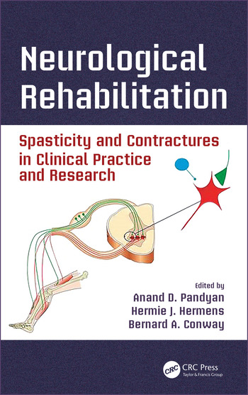 Neurological Rehabilitation Spasticity and Contractures in Clinical Practice and Research book cover