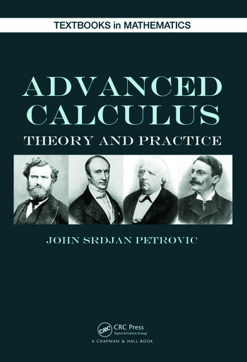 Advanced Calculus: Theory and Practice