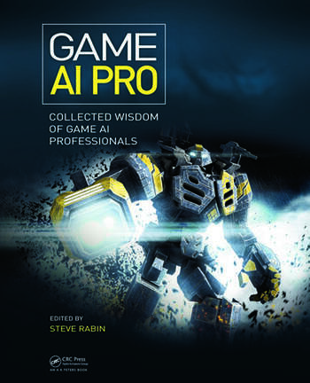 Game AI Pro Collected Wisdom of Game AI Professionals book cover