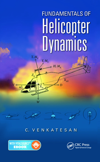 Fundamentals Of Helicopter Dynamics Crc Press Book