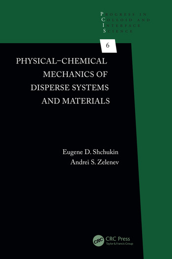 Physical-Chemical Mechanics of Disperse Systems and Materials book cover