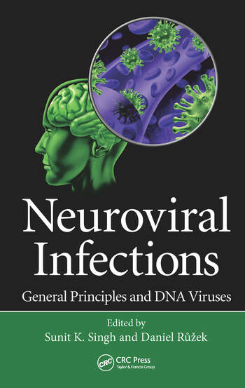 Neuroviral Infections General Principles and DNA Viruses book cover