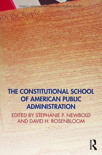 The Constitutional School of American Public Administration book cover