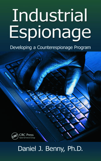 Industrial Espionage Developing a Counterespionage Program book cover