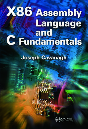 X86 Assembly Language and C Fundamentals book cover