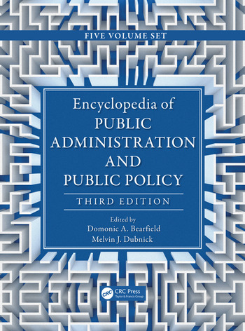 Encyclopedia of Public Administration and Public Policy, Third Edition - 5 Volume Set book cover
