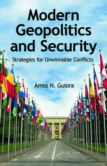Modern Geopolitics and Security Strategies for Unwinnable Conflicts book cover