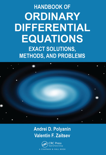 Handbook of Ordinary Differential Equations Exact Solutions, Methods, and Problems book cover