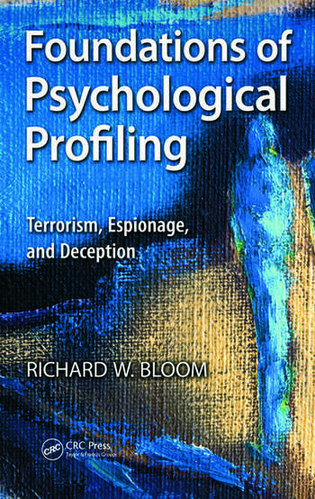 Foundations of Psychological Profiling Terrorism, Espionage, and Deception book cover